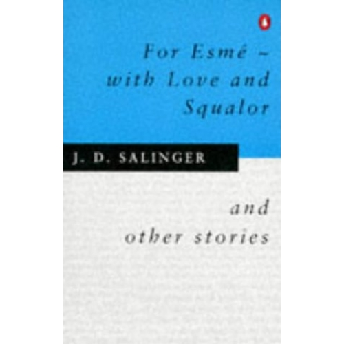 a literary analysis of for esme with love and squalor by j d salinger Deep analysis deep analysis jd salinger  in the for esmé- with love and squalor, there is a particular character which is named in reference to the title: esmé.
