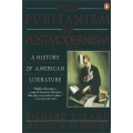 From Puritanism to Postmodernism, A History of American Literature