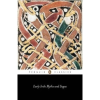 Early Irish Myths and Sagas